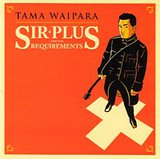 Sir Plus and The Requirements by Tama Waipara cover art