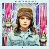 Wild  by Streets of Laredo cover art