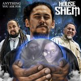 Anything You Ask For (Single) by House of Shem cover art