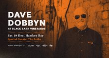 Dave Dobbyn and the Beths to Play Black Barn Vineyards in Hawkes Bay