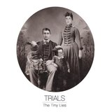 Trials by The Tiny Lies cover art
