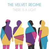 There is a Light by The Velvet Regime cover art
