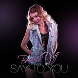 Say To You by Brooke Duff cover art