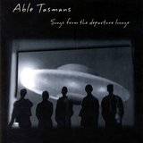 Songs From The Departure Lounge by Able Tasmans cover art