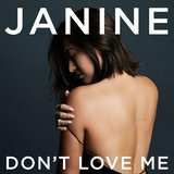 Don't Love Me (Single)   by Janine and The Mix Tape cover art