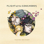 I Told You I Was Freaky by Flight Of The Conchords cover art