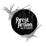 Forrest Fiction by Teacups cover art