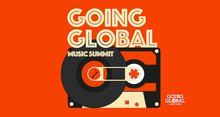 30+ INTERNATIONAL MUSIC INDUSTRY SPEAKERS CONFIRMED FOR GOING GLOBAL 2017