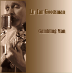 Gambling Man by Lil' Ian Goodsman cover art