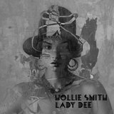 Lady Dee (Single) by Hollie Smith cover art