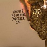 Another Beginning, Another End by JR cover art