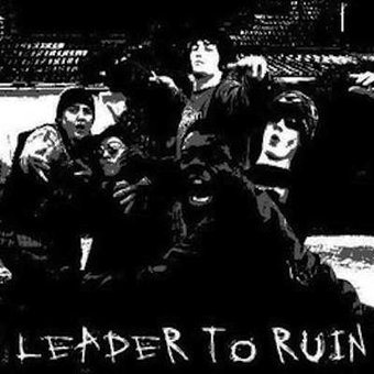 Leader To Ruin