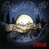 Last Night You Saw This Band by Minuit cover art