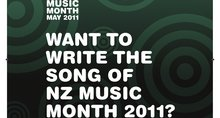 Write the Song of NEW ZEALAND MUSIC MONTH 2011 SONG COMPETITION CLOSES End of 2010 ...