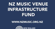 New Results for the NZ Music Venue Infrastructure Fund Announced