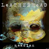 Needles  by Leatherhead  cover art