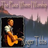 The Place Where I Worship by Roger Tibbs cover art