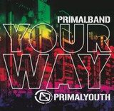 Your Way by Primal Band cover art