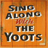 Sing Along With The Yoots by The Yoots cover art