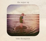 The Water Ep by Luke Thompson cover art