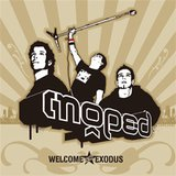 Welcome to the Exodus by Moped cover art