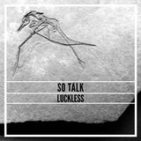 So Talk  by Luckless cover art