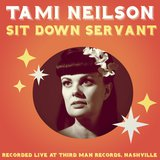 Sit Down Servant (Single) by Tami Neilson cover art