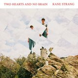 Two Hearts No Brain  by Kane Strang cover art