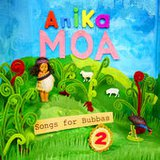 Songs for Bubbas 2  by Anika Moa cover art