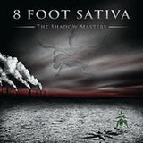 The Shadow Masters  by 8 Foot Sativa cover art
