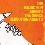 The Dance Reduction Agents by The Reduction Agents cover art