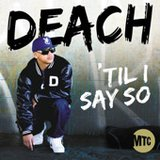 'Til I Say So by Deach cover art