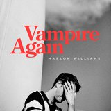 Vampire Again  by Marlon Williams cover art
