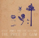 The Price Of Gum by Jessie James and The Outlaws cover art