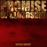Hatred Inherit by Promise Of Bloodshed cover art
