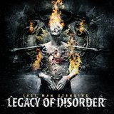 Last Man Standing  by Legacy Of Disorder cover art
