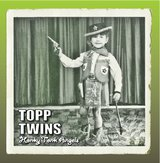 Honky Tonk Angel by Topp Twins cover art