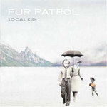Local Kid by Fur Patrol cover art