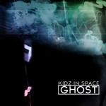Ghost by Kidz In Space cover art