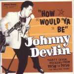 How Would 'Ya Be by Johnny Devlin cover art