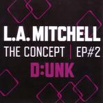 The Concept Ep #2 by L.A Mitchell cover art