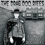 A Fistful of Doo-Riffs by The Drab Doo Riffs cover art