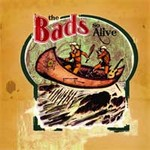 So Alive by The Bads cover art