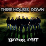 Break Out by Three Houses Down cover art