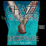 Unstoppable by Chazz Valentine cover art