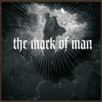 The Mark Of Man by Mark Of Man cover art