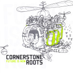 Future Is Now by Cornerstone Roots cover art