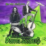 Be My Abductee by Dick Dynamite & The Dopplegangers cover art