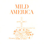 Coriander & Heaven - EP by Mild America cover art