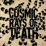 ... Of Doom by Cosmic Rays Of Death cover art